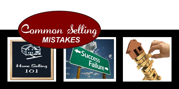 common_home_selling_mistakes_banner_600